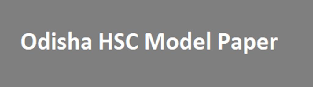 Odisha HSC Model Paper 2021 BSE 10th Question Paper 2021